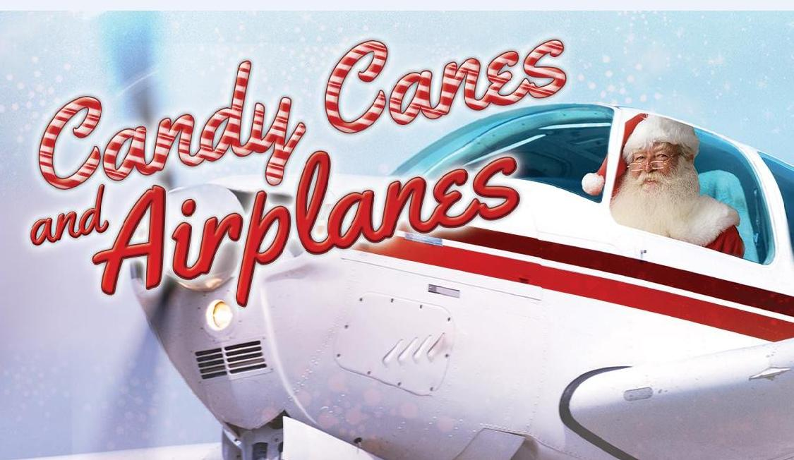 Candy Canes and Airplanes Landing Saturday